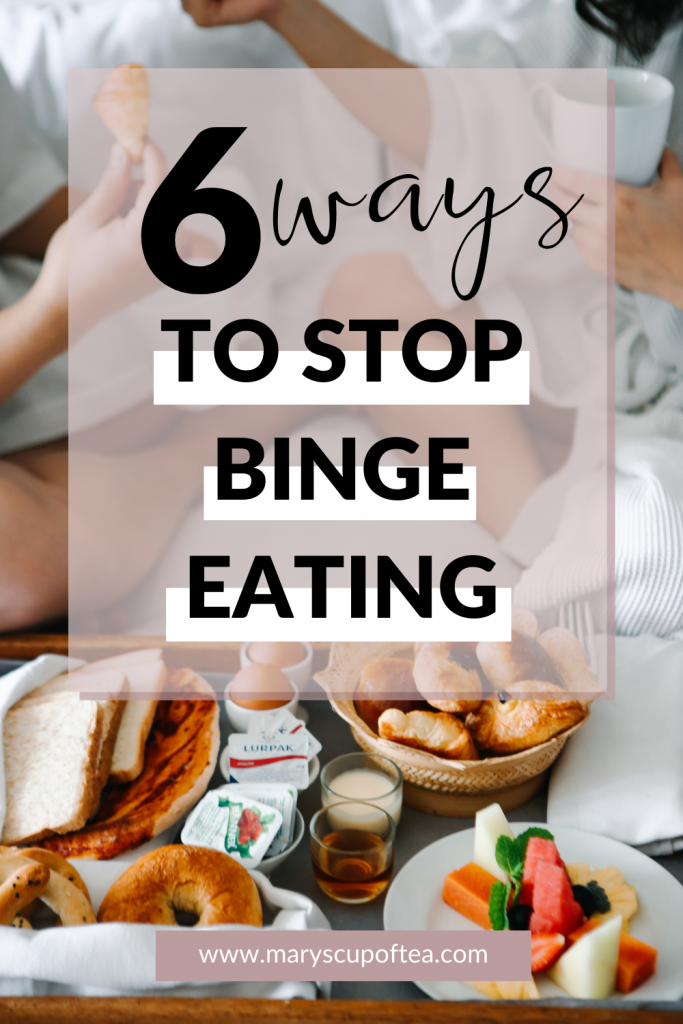 Learn how I stopped binge eating without any professional help in this blog post. #selflove #maryscupoftea